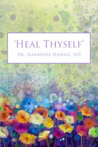 Dr. Haskell Heal Thyself book